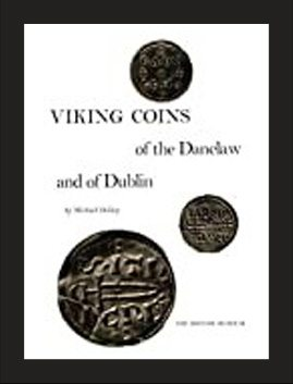Viking Coins of the Danelaw and of Dublin