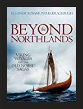 Beyond the Northlands: Viking Voyages and the Old Norse Sagas. Oxford